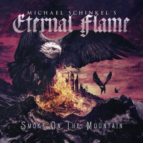 Michael Schinkel's Eternal Flame - Smoke on the Mountain (2018)
